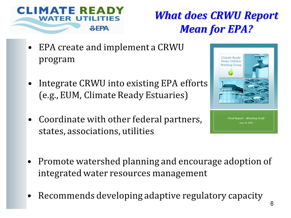 6 What does CRWU Report Mean for EPA.