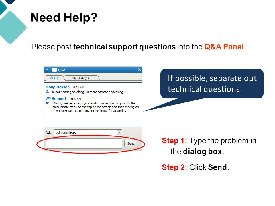 Need Help. Please post technical support questions into the Q&A Panel.