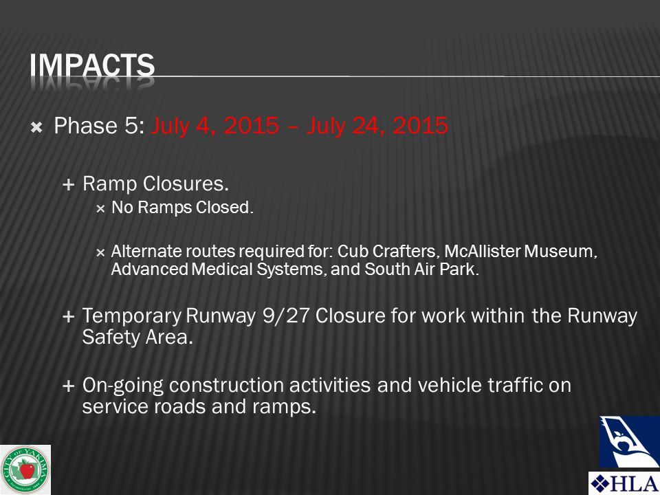  Phase 5: July 4, 2015 – July 24, 2015  Ramp Closures.