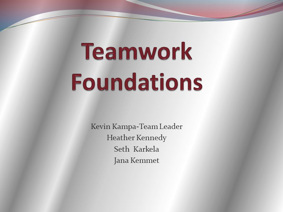 Kevin Kampa-Team Leader Heather Kennedy Seth Karkela Jana Kemmet