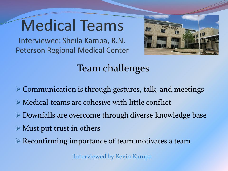Medical Teams Interviewee: Sheila Kampa, R.N.