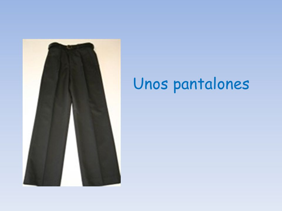 Unos pantalones