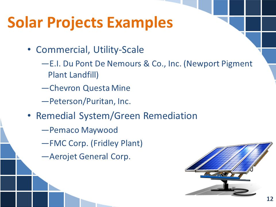 Solar Projects Examples 12 Commercial, Utility-Scale —E.I.