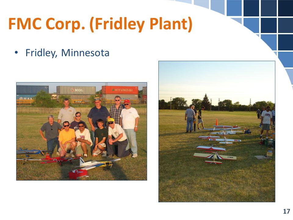 FMC Corp. (Fridley Plant) Fridley, Minnesota 17