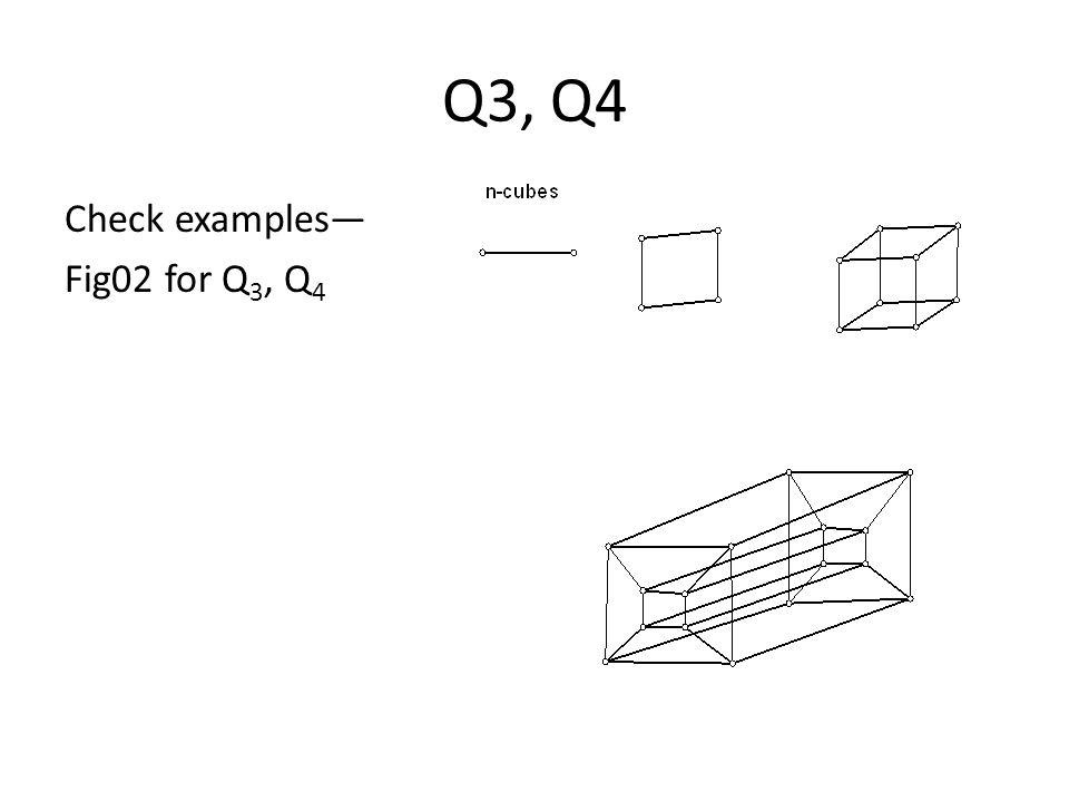 Q3, Q4 Check examples— Fig02 for Q 3, Q 4