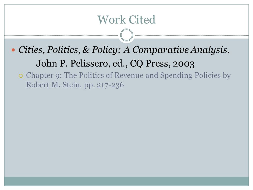 Work Cited Cities, Politics, & Policy: A Comparative Analysis.