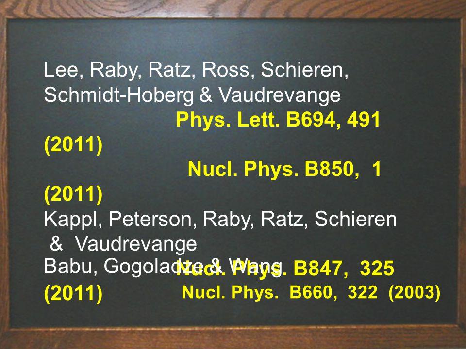Lee, Raby, Ratz, Ross, Schieren, Schmidt-Hoberg & Vaudrevange Phys.