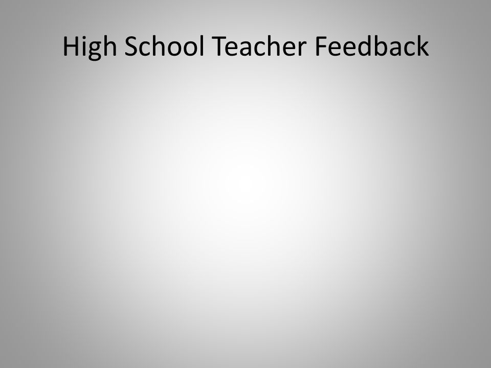 High School Teacher Feedback