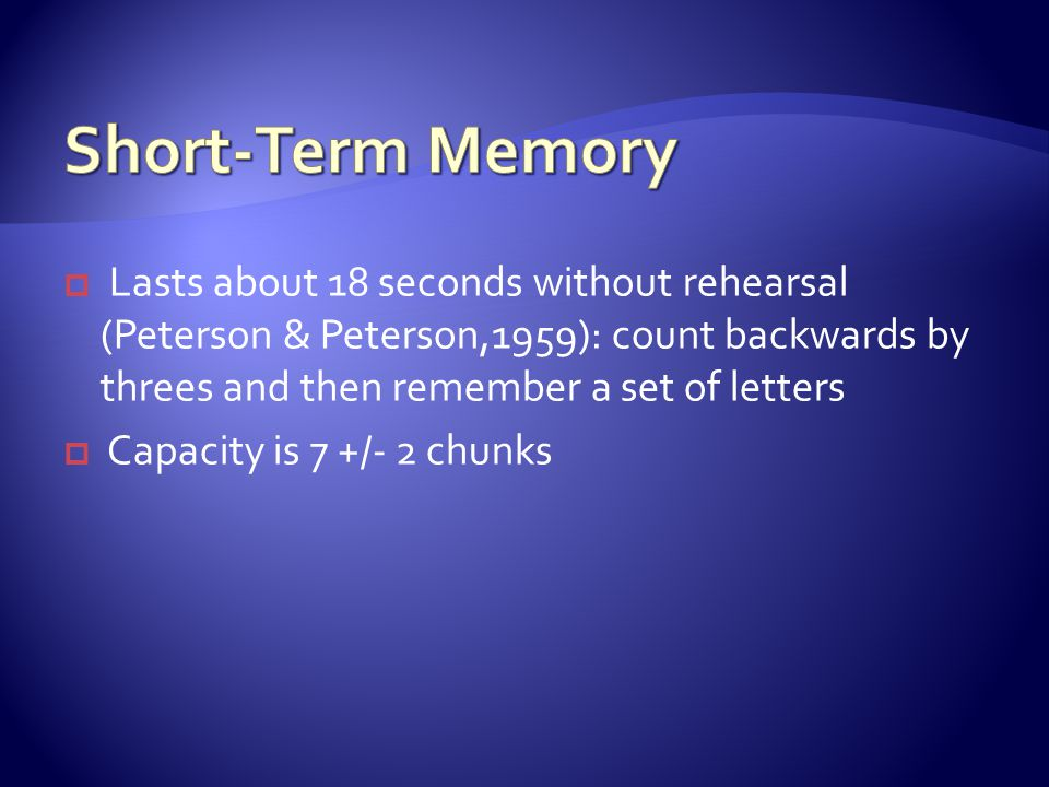  What is Short-Term Memory.  How can you fit more information into STM.