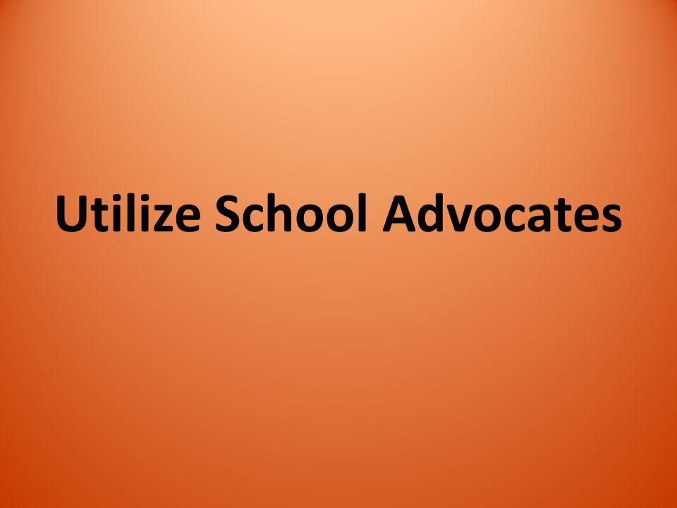 Utilize School Advocates
