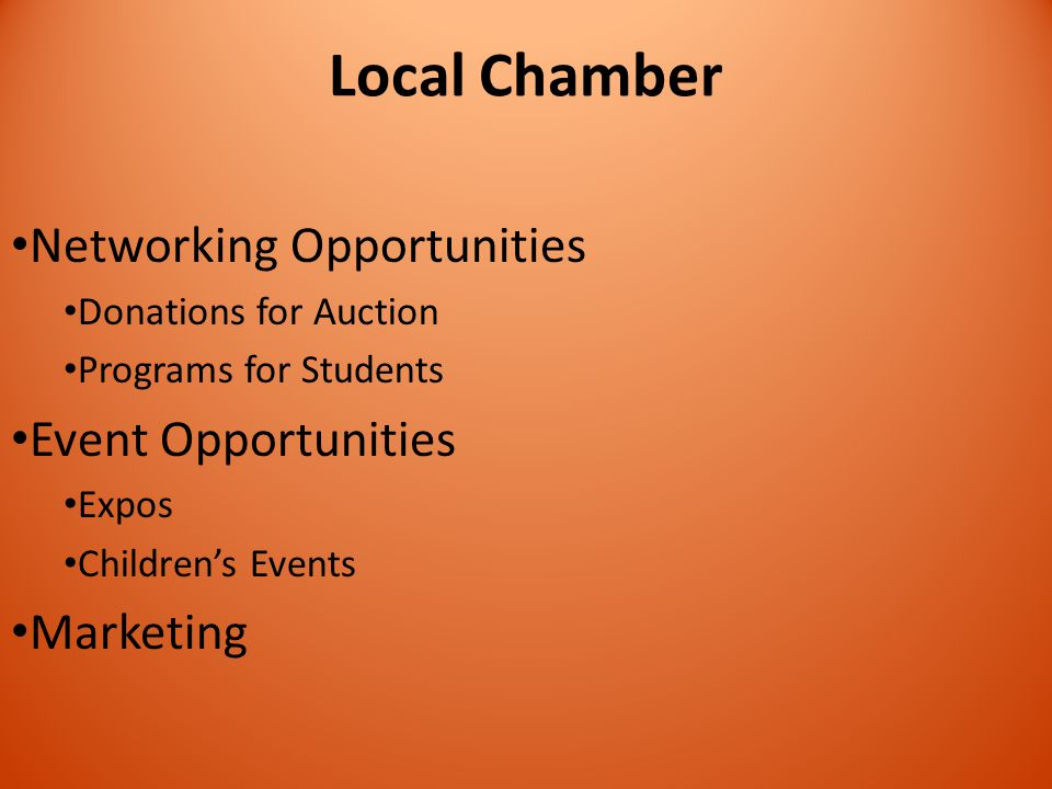 Local Chamber Networking Opportunities Donations for Auction Programs for Students Event Opportunities Expos Children's Events Marketing