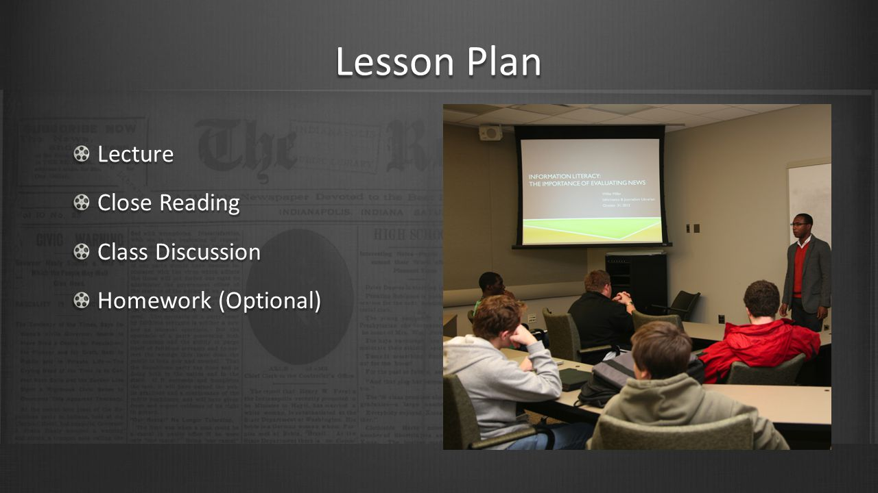 Lesson Plan Lecture Close Reading Class Discussion Homework (Optional)
