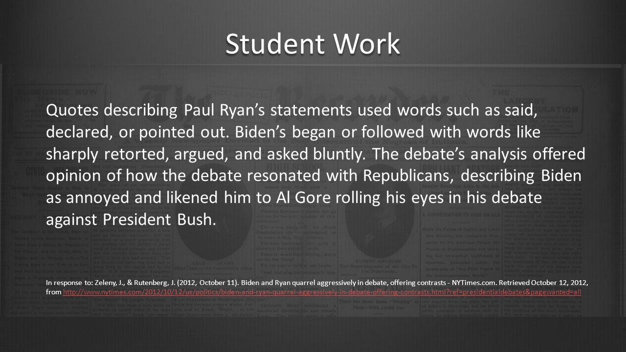 Student Work Quotes describing Paul Ryan's statements used words such as said, declared, or pointed out.