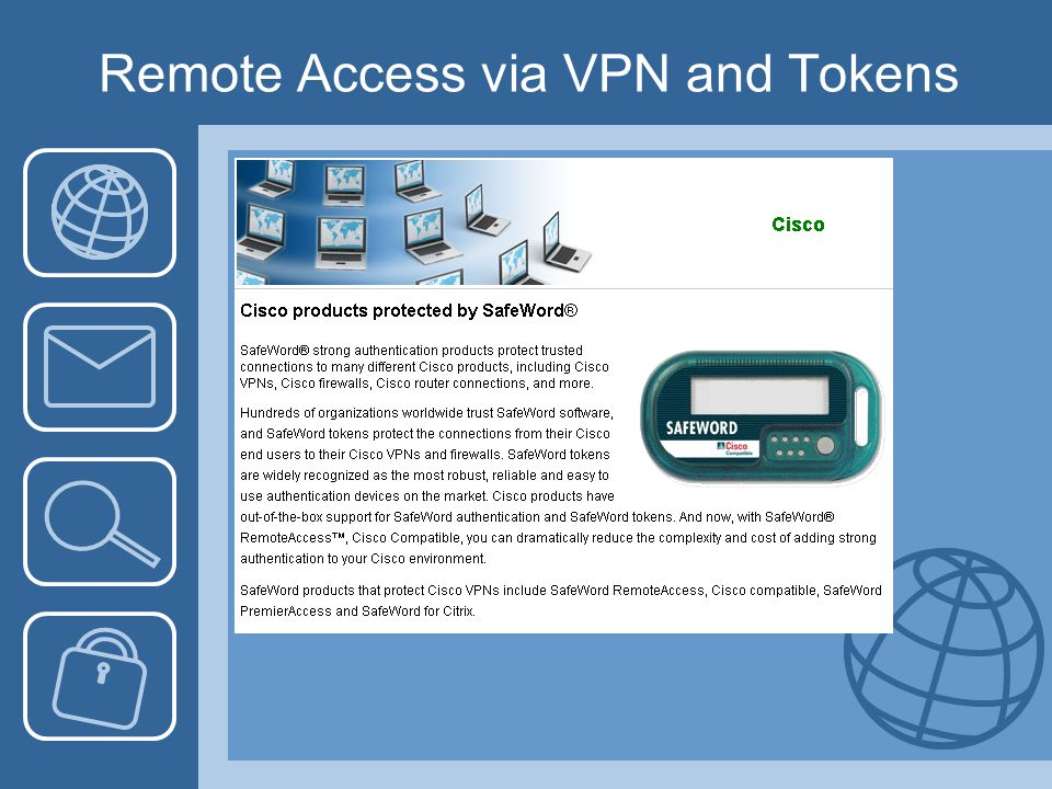 Remote Access via VPN and Tokens