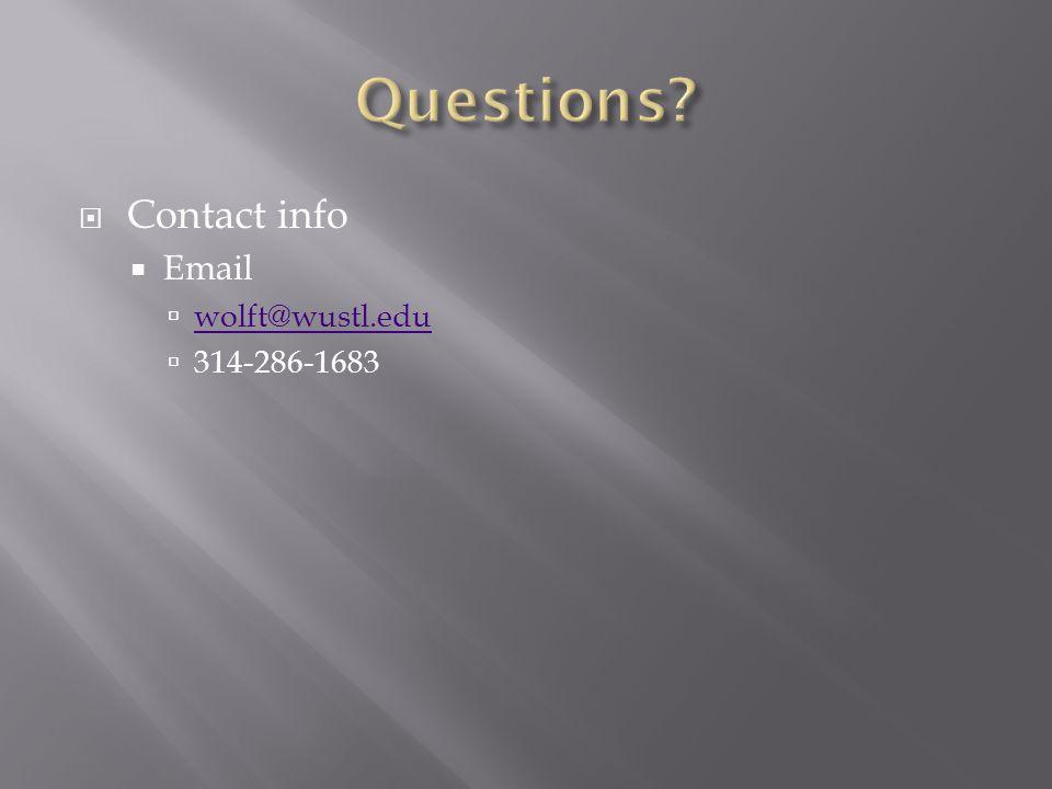 Contact info  Email  wolft@wustl.edu wolft@wustl.edu  314-286-1683