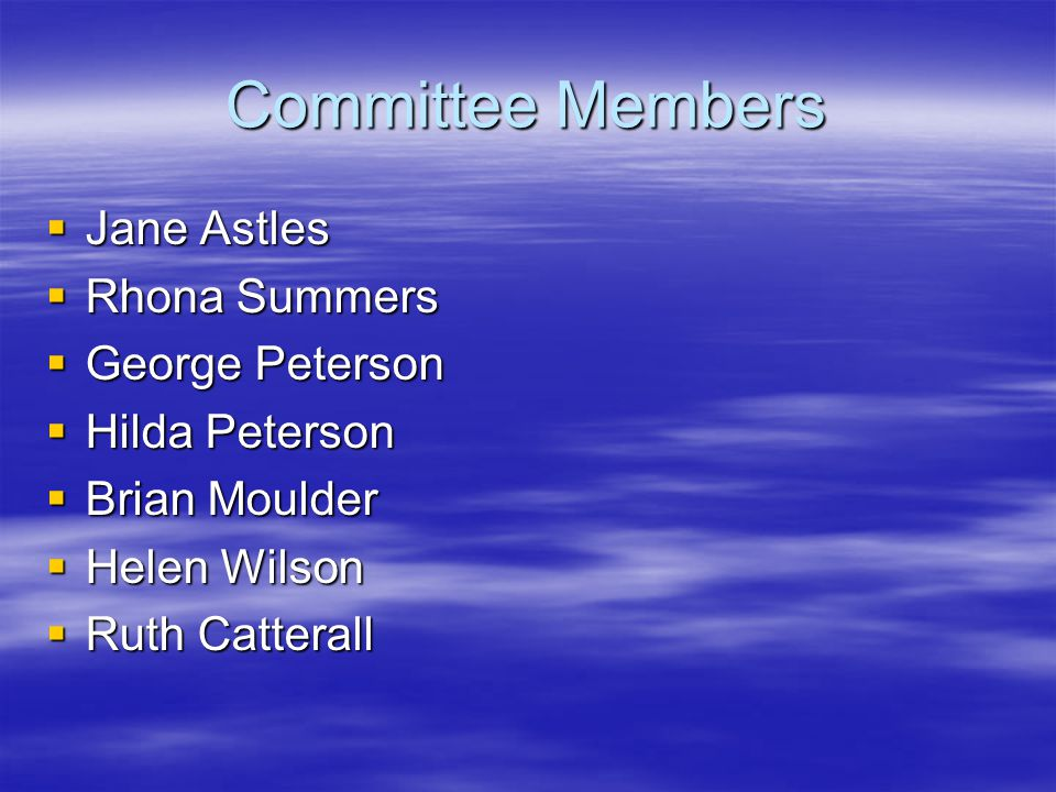 Changes to Committee  Glyn Roberts co-opted onto Committee when Hilda Peterson was unwell in hospital in April  Glyn became a full committee member after Ruth Catterall stood down from the Committee in May