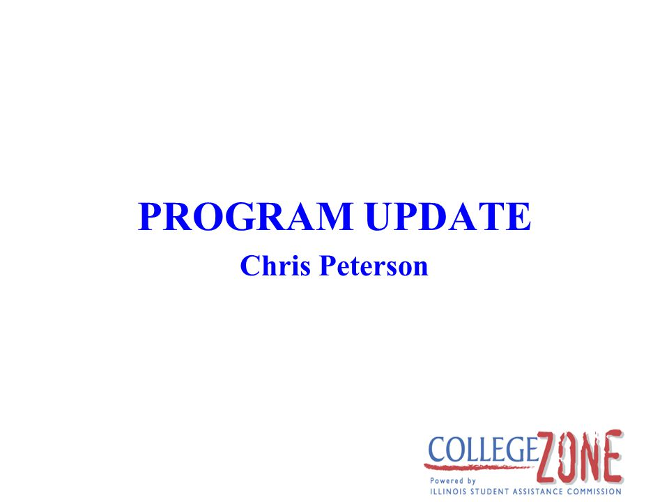 PROGRAM UPDATE Chris Peterson