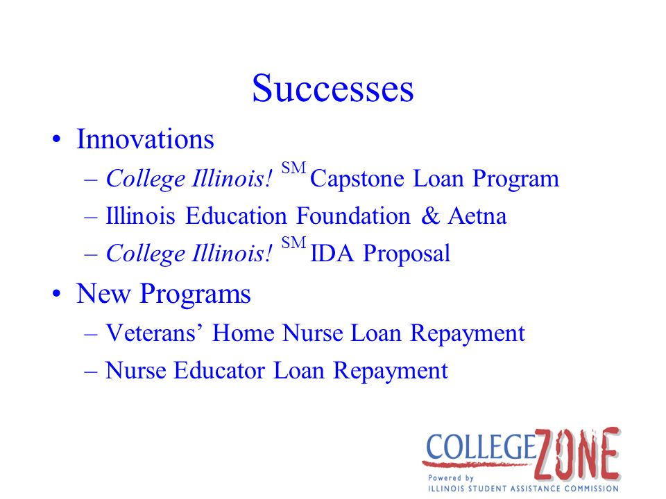 Successes Innovations –College Illinois.