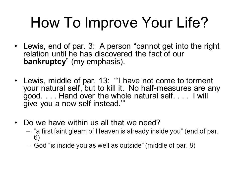 Lewis on Self-improvement Par.