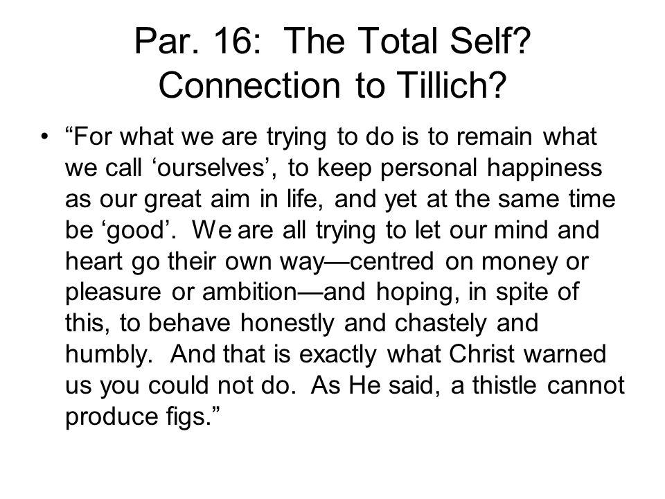 Par. 16: The Total Self. Connection to Tillich.