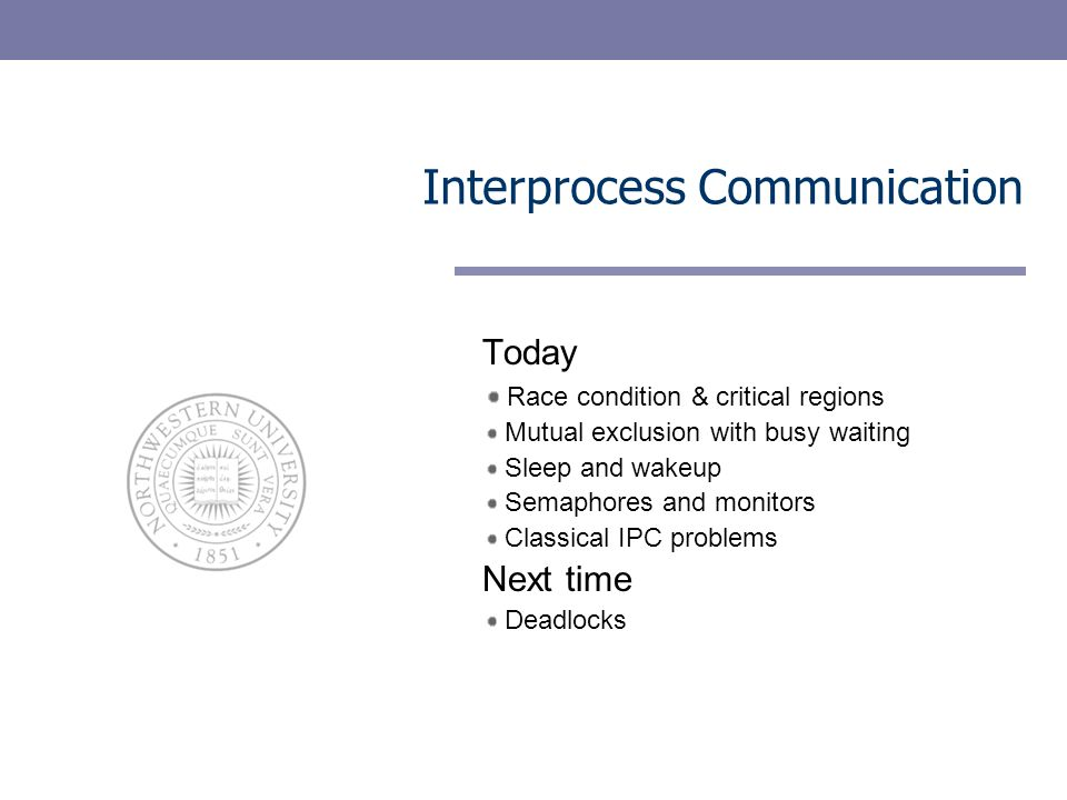32 Coming up Deadlocks How deadlock arise and what you can do about them EECS 343 Operating Systems Northwestern University