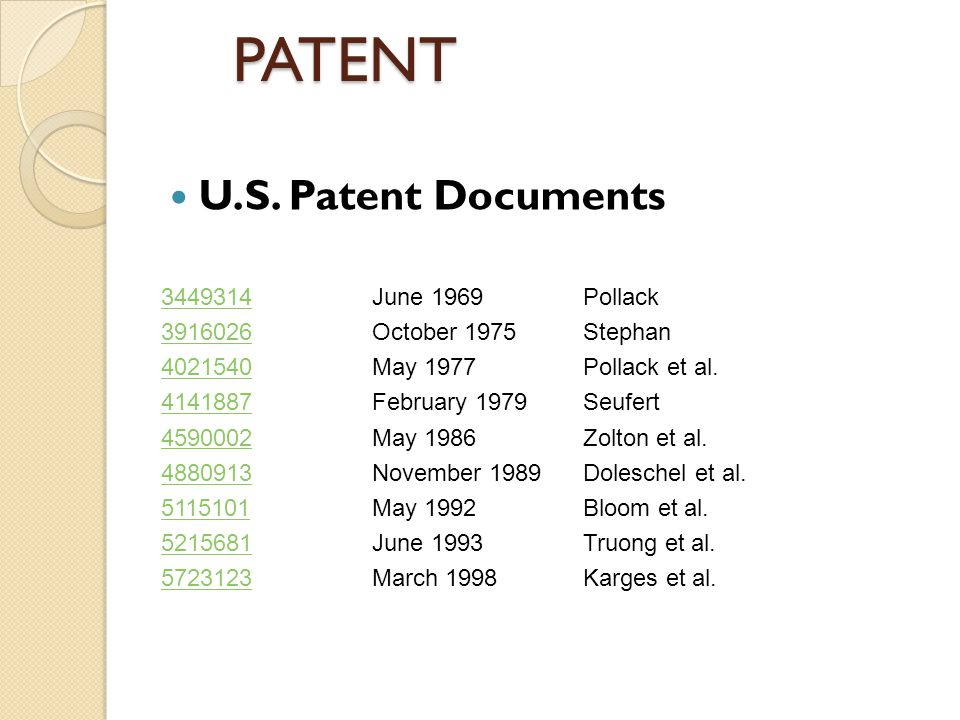 PATENT 3449314June 1969Pollack 3916026October 1975Stephan 4021540May 1977Pollack et al.