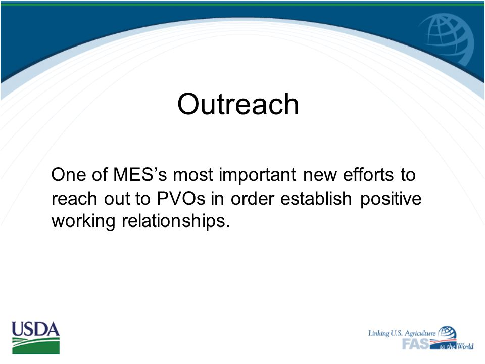 "MES Outreach ""Helping to Build a Sustainable Culture of Program Accountability and Transparency"""
