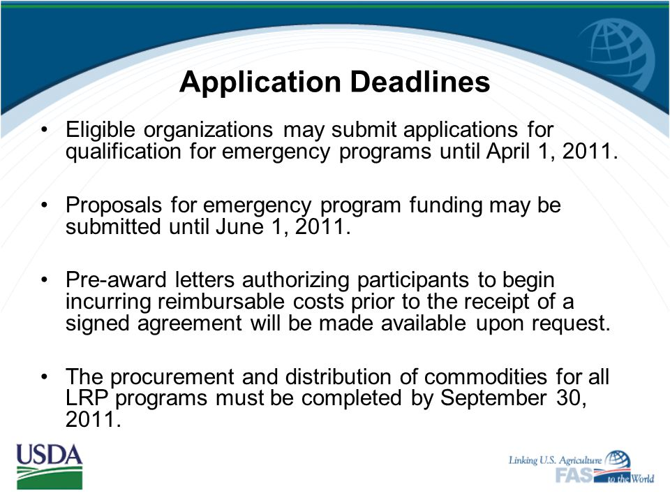 Planning for FY 2011 PVOs interested in receiving funding for development programs are strongly encouraged to submit their proposals no later than Aug