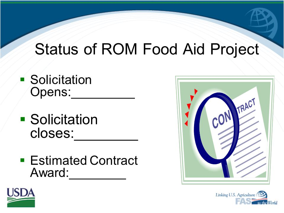 Conducted Internal Assessment of Food Assistance Program Readiness for ROM Completed ROM Orientation Training of Food Aid and M&E Staffs Status of ROM