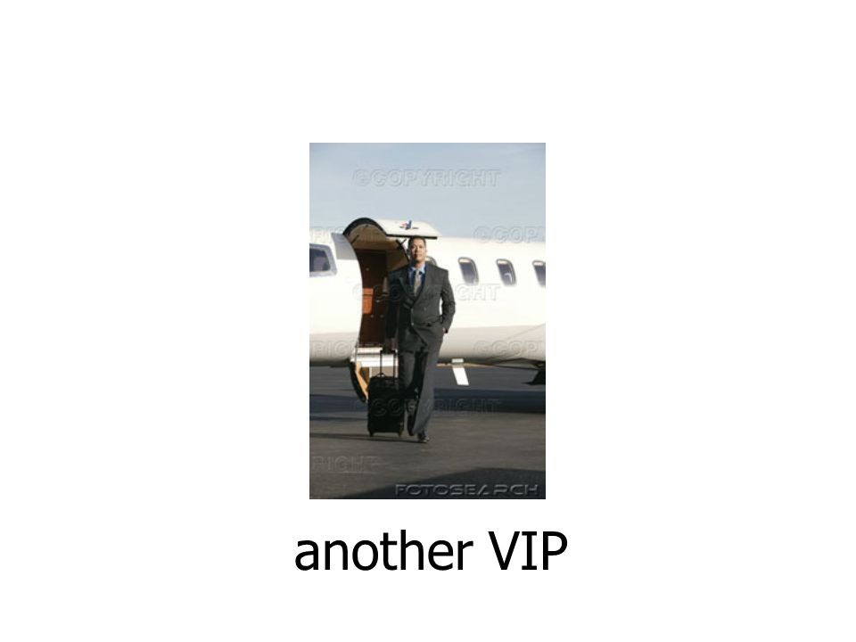 another VIP