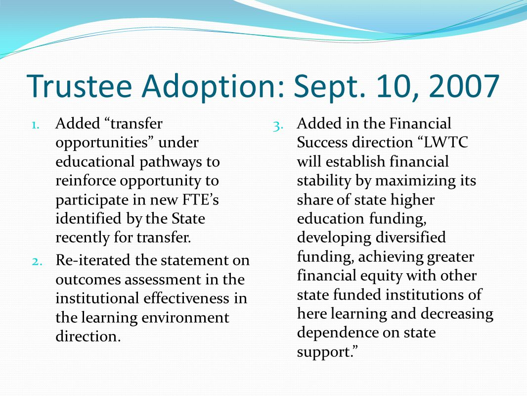 Trustee Adoption: Sept. 10, 2007 1.