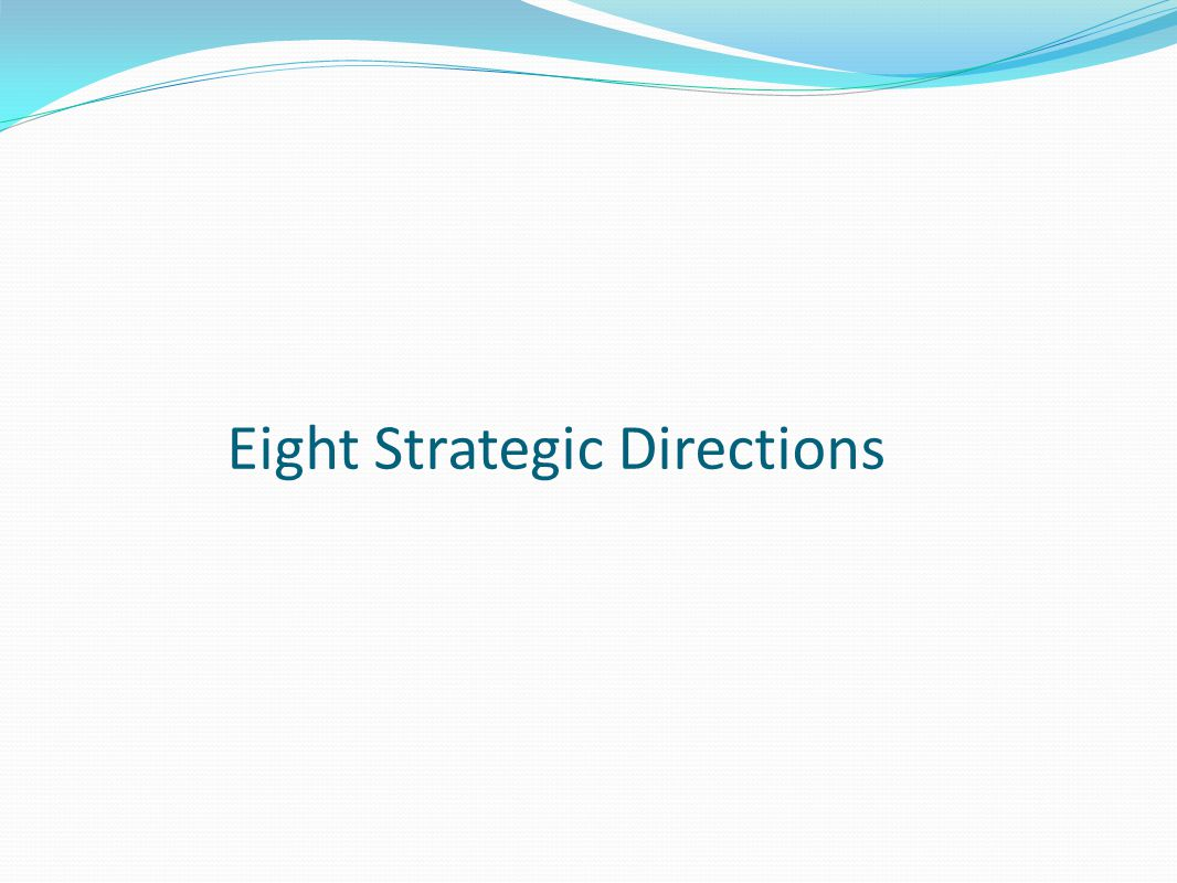 Eight Strategic Directions