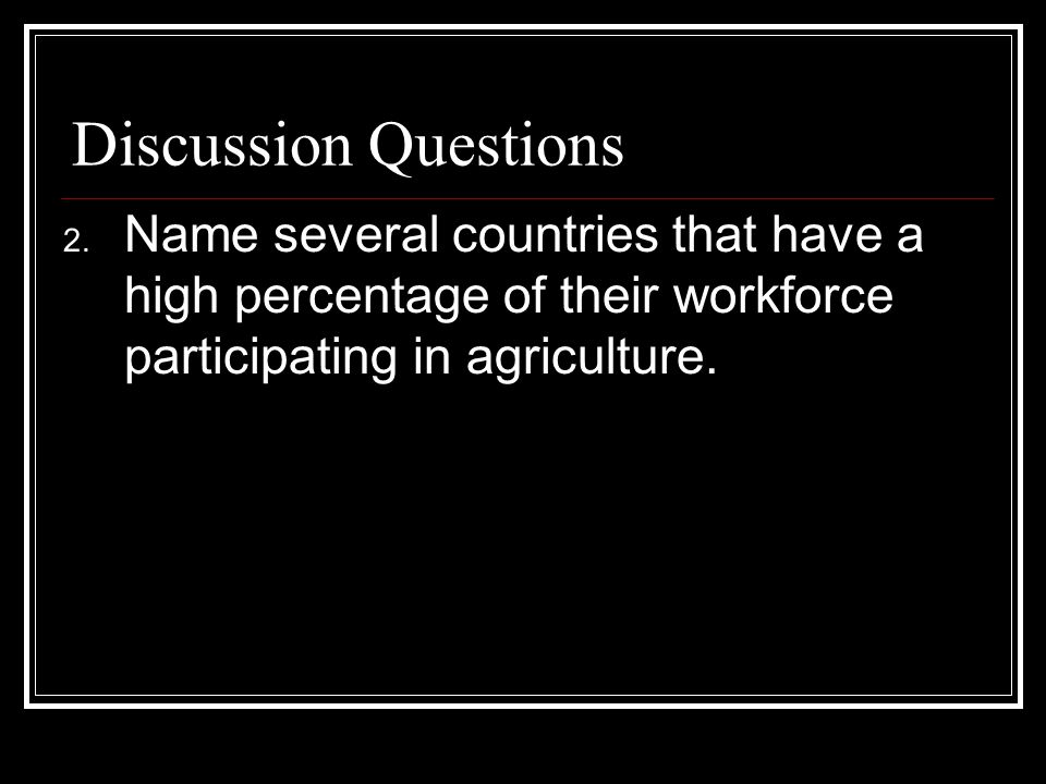 Discussion Questions 2.