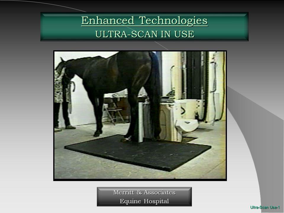 Ultra-Scan Use-1 Enhanced Technologies ULTRA-SCAN IN USE Merritt & Associates Equine Hospital