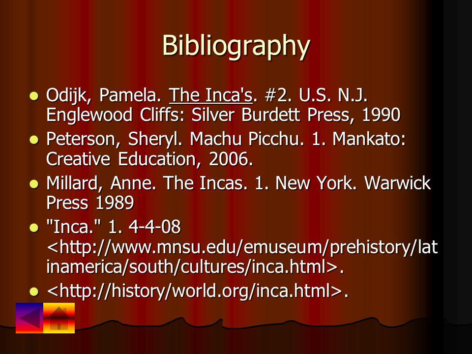 Bibliography Odijk, Pamela. The Inca s. #2. U.S.