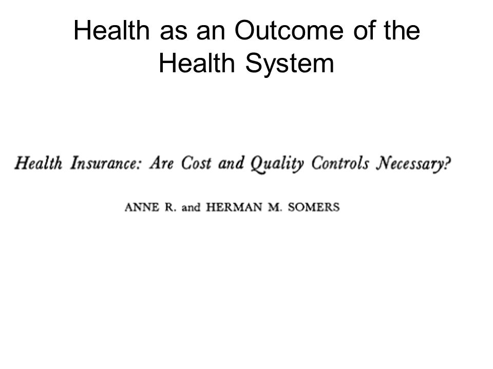 Health as an Outcome of the Health System
