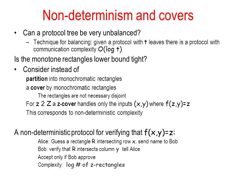 Non-determinism and covers Can a protocol tree be very unbalanced.