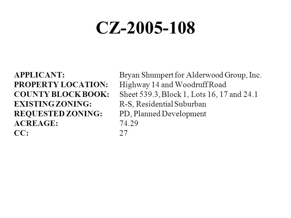 CZ-2005-108 APPLICANT:Bryan Shumpert for Alderwood Group, Inc.