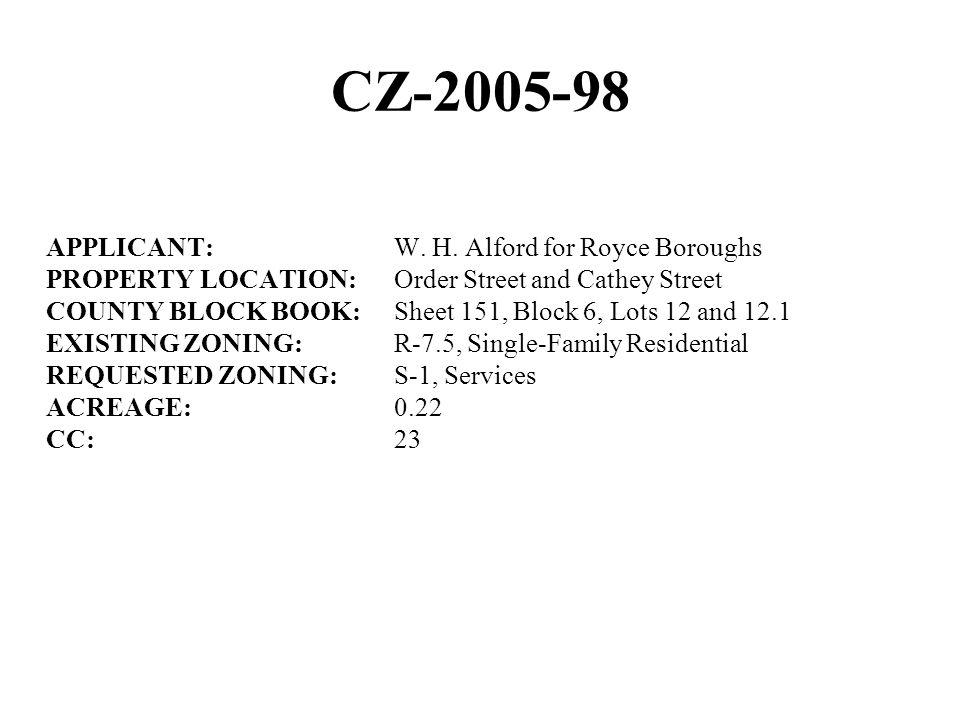 CZ-2005-98 APPLICANT:W. H.