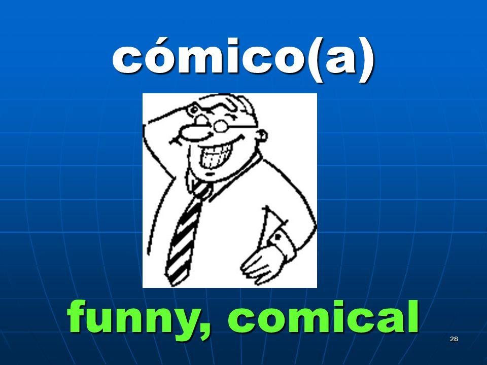 27 gracioso(a) funny