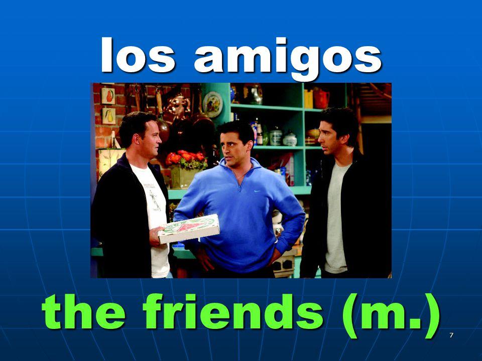 6 la amiga the friend (f.)