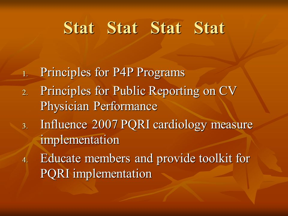 Stat Stat Stat Stat 1. Principles for P4P Programs 2.