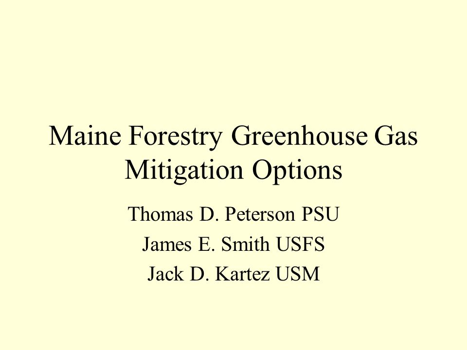 Maine Forestry Greenhouse Gas Mitigation Options Thomas D.