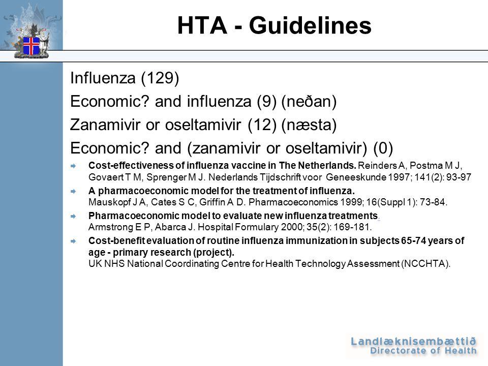 Influenza (129) Economic? and influenza (9) (neðan) Zanamivir or oseltamivir (12) (næsta) Economic? and (zanamivir or oseltamivir) (0)  Cost-effectiv