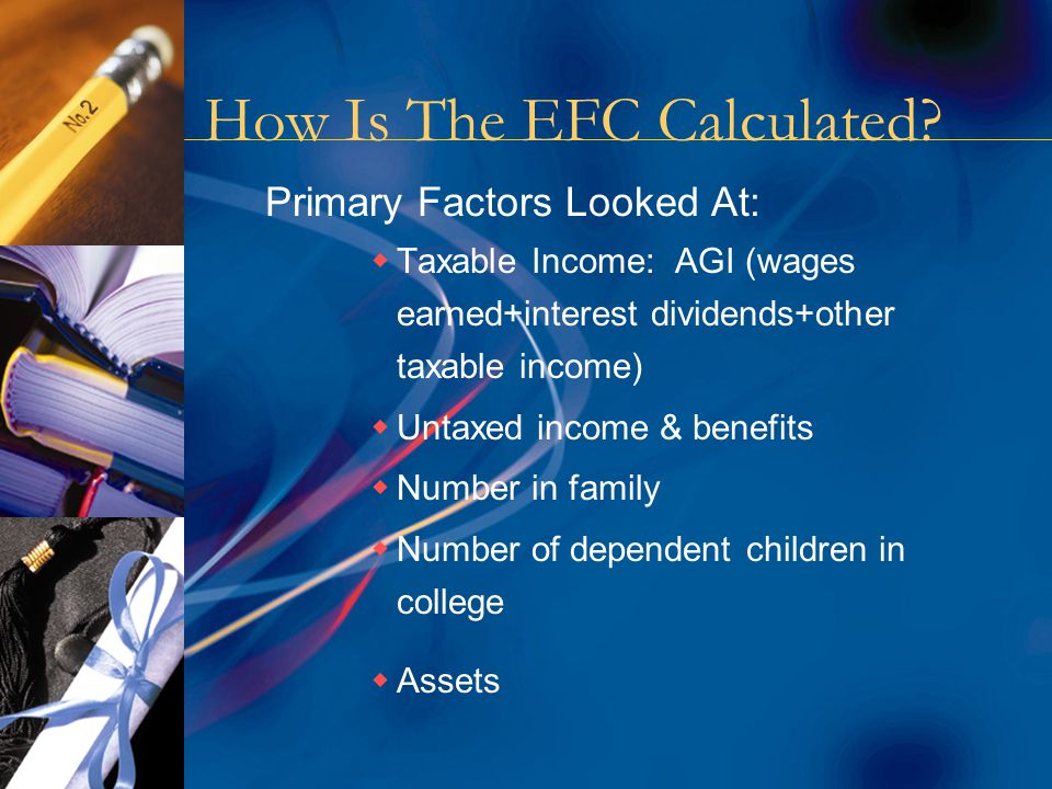 How Is The EFC Calculated.