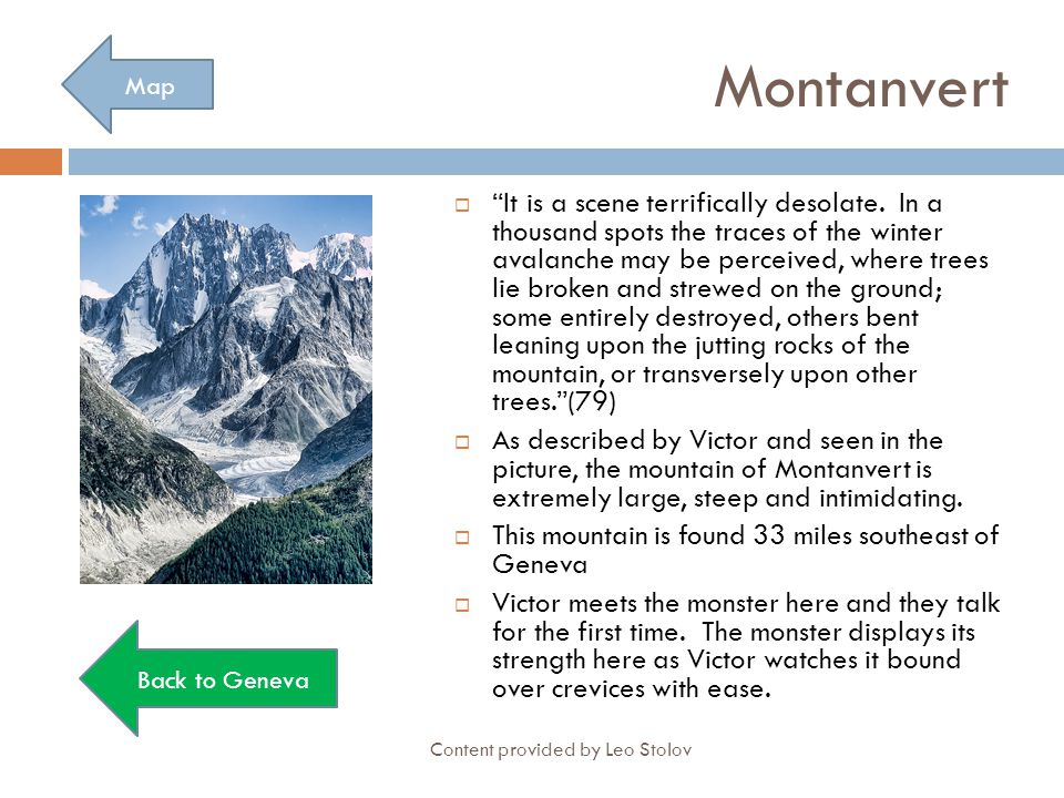 """Montanvert  """"It is a scene terrifically desolate. In a thousand spots the traces of the winter avalanche may be perceived, where trees lie broken and"""