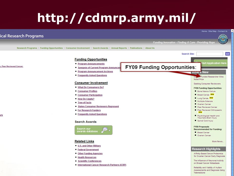 COL Karl Friedl/MCMR-TT (301-619-7967) (DSN 343) karl.friedl@us.army.mil UNCLASSIFIED Slide 29 of 48 http://cdmrp.army.mil/ FY09 Funding Opportunities