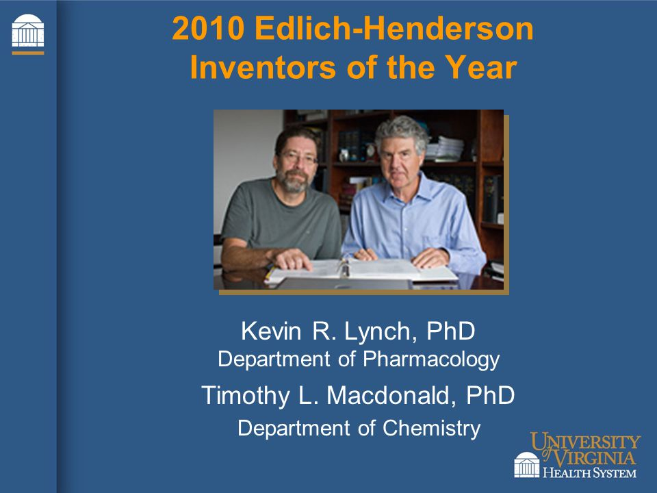 2010 Edlich-Henderson Inventors of the Year Kevin R.