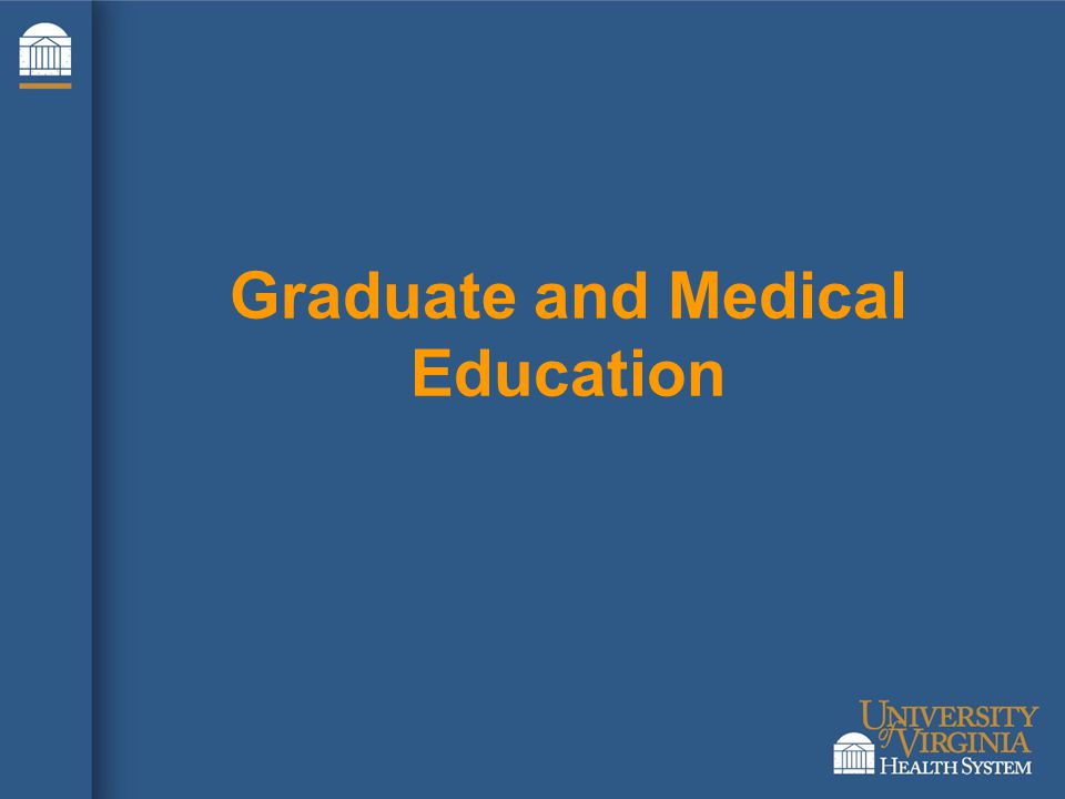 Graduate and Medical Education