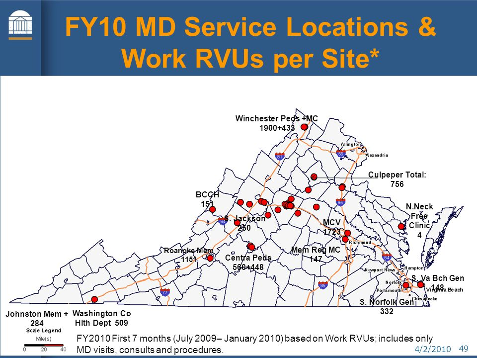 4/2/2010 49 FY10 MD Service Locations & Work RVUs per Site* FY2010 First 7 months (July 2009– January 2010) based on Work RVUs; includes only MD visits, consults and procedures.
